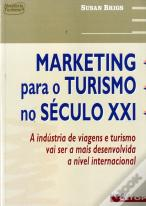 Marketing para o Turismo no Século XXI