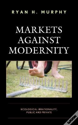 Wook.pt - Markets Against Modernity