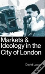 Markets And Ideology