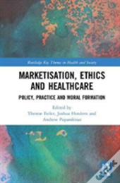 Markets Ethics And Healthcare
