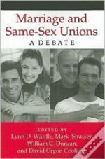 Marriage & Samesex Unions A Debate