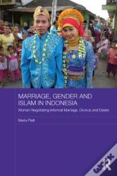 Marriage, Gender And Islam In Indonesia