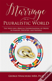Marriage In A Pluralistic World