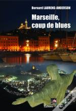 Marseille, Coup De Blues