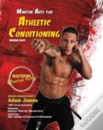 Martial Arts For Athletic Conditioning: Winning Ways