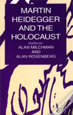Martin Heidegger And The Holocaust