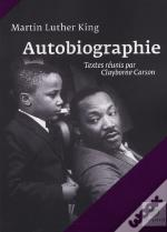 Martin Luther King ; Autobiographie