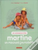 Martine T.4 ; Un Mercredi Formidable