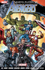 Marvel Platinum: The Definitive Avengers Redux