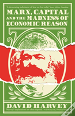 Wook.pt - Marx, Capital And The Madness Of Economic Reason