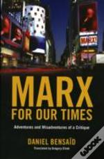 Marx For Our Times