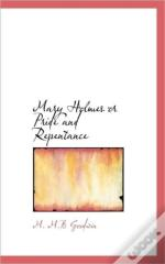Mary Holmes Or Pride And Repentance