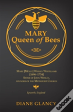 Mary Queen Of Bees