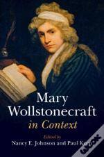 Mary Wollstonecraft In Context