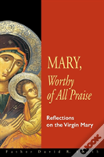 Mary, Worthy Of All Praise