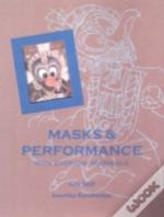 Masks And Performance