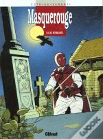 Masquerouge T.4; Les Intrigants