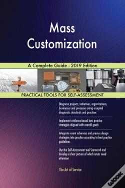 Wook.pt - Mass Customization A Complete Guide - 2019 Edition