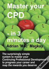 Master Your Cpd - In 3 Minutes A Day