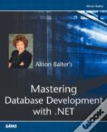 Mastering Database Development With Ado.Net