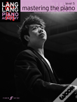 Mastering Piano With Lang Lang Level 5