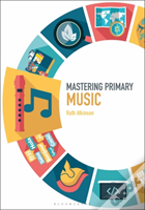 Mastering Primary Music