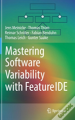 Mastering Software Variability With Featureide