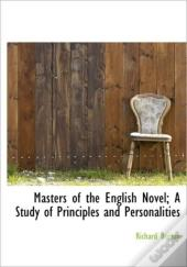 Masters Of The English Novel; A Study Of