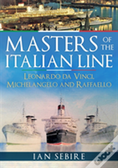 Masters Of The Italian Line