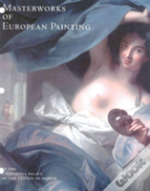 Masterworks Of European Painting At The California Palace Of The Legion Of Honour