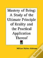 Mastery Of Being