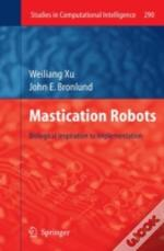 Mastication Robots