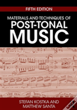 Wook.pt - Materials And Techniques Of Post-Tonal Music