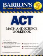 Math And Science Workbook For The Act