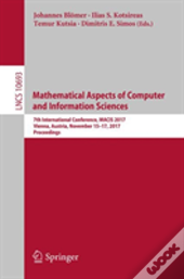 Mathematical Aspects Of Computer And Information Sciences