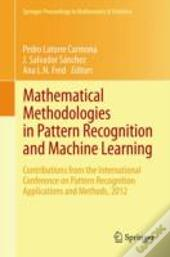 Mathematical Methodologies In Pattern Recognition And Machine Learning