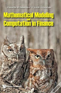 Wook.pt - Mathematical Modeling And Computation In Finance: With Exercises And Python And Matlab Computer Codes