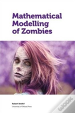 Mathematical Modelling Of Zombies