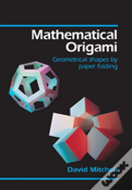 Mathematical Origami