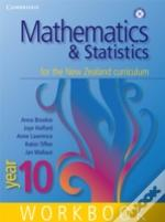 MATHEMATICS AND STATISTICS FOR THE NEW ZEALAND CURRICULUM YEAR 10 WORKBOOK AND STUDENT CD-ROMHOMEWORK BOOK