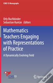 Mathematics Teachers Engaging With Representations Of Practice