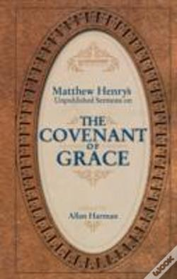 Wook.pt - Matthew Henry'S Sermons On The Covenant Of Grace