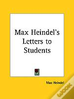 Max Heindel'S Letters To Students (1910)