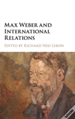 Wook.pt - Max Weber And International Relations