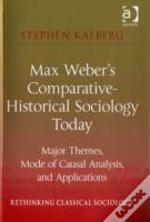 Max Webers Comparativehistoric