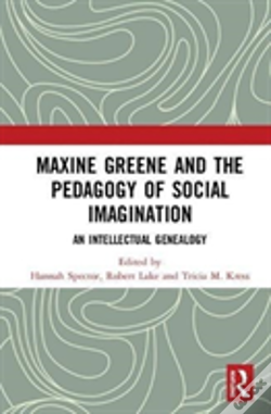 Wook.pt - Maxine Greene And The Pedagogy Of Social Imagination