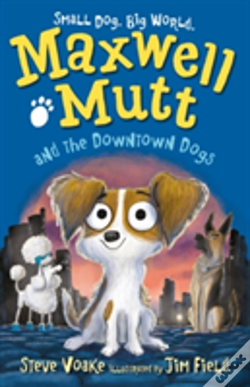 Wook.pt - Maxwell Mutt And The Downtown Dogs