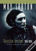 May Sarton: Selected Letters 1955-1995