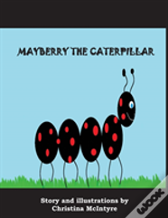 Mayberry The Caterpillar