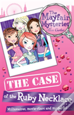 Mayfair Mysteries: The Case Of The Ruby Necklace